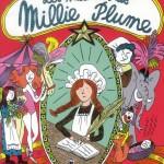 Chronique Jeunesse : Les malheurs de Millie Plume – Tome 1