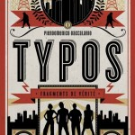 Chronique Jeunesse : Typos – Tome 1 – Fragments de vérité