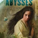 Chronique : La Symphonie des Abysses – Tome 1 – La partition d'Abrielle