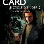 Chronique : Le cycle d'Ender – Tome 2 – La voix des morts