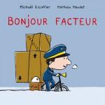 Chronique Album Jeunesse : Bonjour Facteur