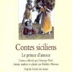 Chronique : Contes Siciliens – Le prince d'amour