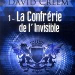 Chronique : David Creem – Tome 1 – La confrérie de l'invisible