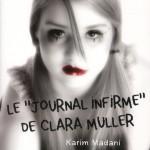 Chronique : Le « journal infirme de Clara Muller »