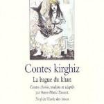 Chronique Jeunesse : Contes Kirghiz – La bague du khan