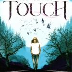 Chronique : Touch – Tome 1