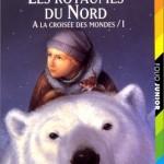 Chronique Jeunesse : Les Royaumes du Nord – Tome 1 – A la croisée des mondes
