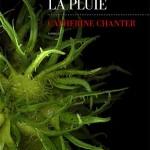 Actualité éditoriale : Là où tombe la pluie, le roman d'anticipation de la rentrée littéraire 2015