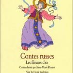Chronique Jeunesse : Contes Russes – Les Fileuses d'Or