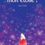 Actualité éditoriale : Où est mon étoile ? Le nouvel album jeunesse de Satoe Tone