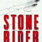Chronique : Stone Rider – Tome 1