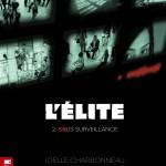 Chronique : L'élite – Tome 2 – Le Test