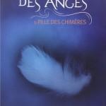 Chronique : La Marque des Anges – Tome 1 – Fille des Chimères