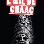 Concours : Trois exemplaires dédicacés de L'œil de Chaac à gagner !