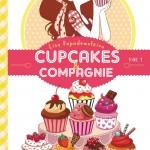 Chronique Jeunesse : Cupcakes et compagnie – Tome 1 – La gourmandise n'est pas du tout un vilain défaut
