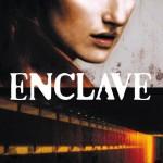 Chronique : Enclave – Tome 1