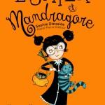 Chronique Jeunesse : Esther et Mandragore