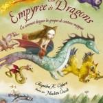 Chronique album jeunesse : Un Empyrée de dragons