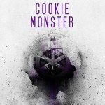 Chronique : Cookie Monster