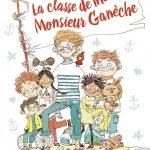 Chronique jeunesse : La classe de mer de Monsieur Ganèche