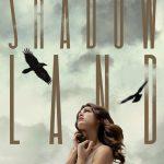 Chronique : Shadowland – Tome 1