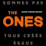 Chronique : The Ones – Tome 1