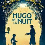 Chronique : Hugo de la Nuit
