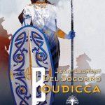 Chronique : Boudicca