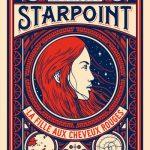 Chronique : Le Projet Starpoint – Tome 1 – La fille aux cheveux rouges