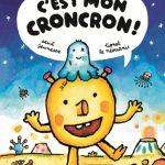 Chronique album jeunesse : C'est mon croncron !
