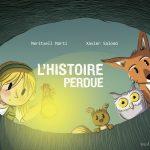 Chronique album jeunesse : L'histoire perdue