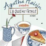 Chronique : Agatha Raisin – Tome 1 – La quiche fatale