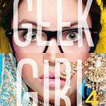 Chronique : Geek Girl – Tome 4