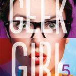 Chronique : Geek Girl – Tome 5