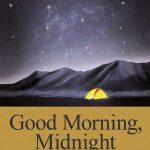 Chronique : Good morning, midnight