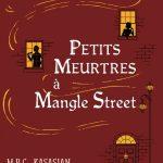 Chronique : Les enquêtes de Middleton & Grice – Tome 1 – Petits meurtres à Mangle Street