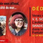Actualité éditoriale : V. E. Schwab en signature à la librairie Fontaine Villiers