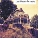 Chronique : Les filles de Roanoke