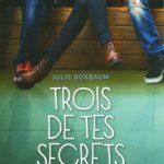 Chronique : Trois de tes secrets