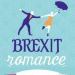 Chronique : Brexit Romance