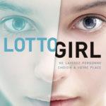 Chronique : Lotto Girl