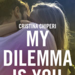 Chronique : My dilema is you – Tome 1 & 2