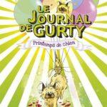 Chronique Jeunesse : Gurty – Tome 4 – Printemps de chien