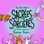Actualité éditoriale : Une adaptation de Sacrées Sorcières par Pénélope Bagieu