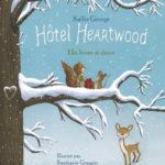 Chronique jeunesse : Hôtel Heartwood – tome 2 – Un hiver si doux