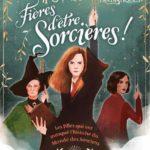 Chronique : Fières d'être sorcières !