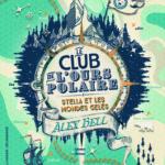 Chronique Jeunesse : Le Club de l'Ours Polaire – Tome 1 – Stella et les mondes gelés