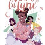 Chronique Jeunesse : Allô sorcières – Tome 1 – Viser la lune