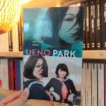Chronique ado : Ueno Park