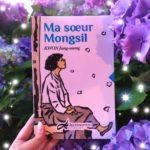 Chronique jeunesse : Ma sœur Mongsil